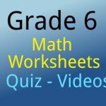 Grade 6 Math Worksheets Quiz Videos