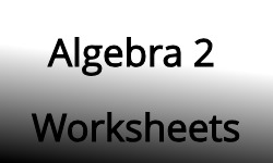 Algebra2 Worksheets