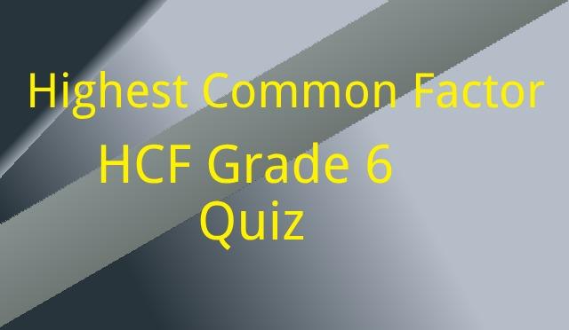 Highest Common Factor HCF Grade 6 Quiz - Online Tutor Pakistan
