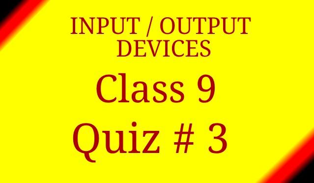 Computer Components 9 Grade Computer Studies Quiz 3