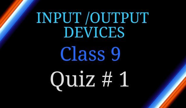 Computer Components 9 Grade Computer Studies Quiz 1
